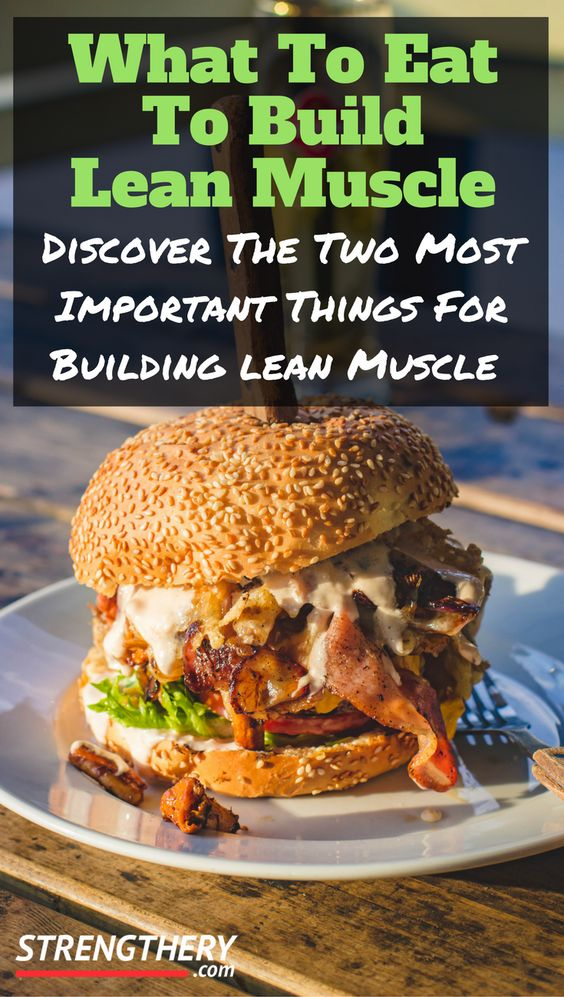 Learn what to eat to build lean muscle. Build serious muscle while keeping fat gain to a minimum! Discover the calories and macros optimal for lean muscle. #leanmuscle #gym #workouts #buildleanmuscle #fitness #leanbulk #bulk #caloriesandmacros #whattoeatforleanmuscle #whattoeattobuildmuscle #musclebuildingdiet