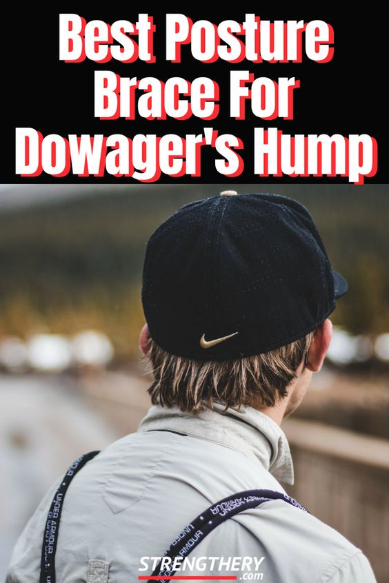 Do you have an unwanted hump in your upper back? Time and effort is needed to reverse it, but chances are that the best brace dowager's hump could be helpful!